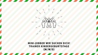 Mini-Job Trainer Kindergeburtstag